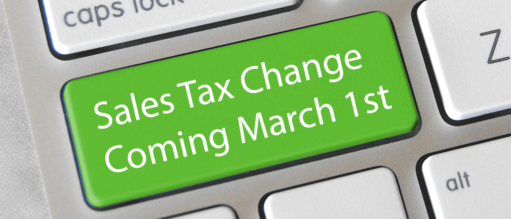 Sales Tax Change Coming March 1st